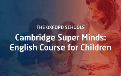 Cambridge Super Minds:  English Course for Children